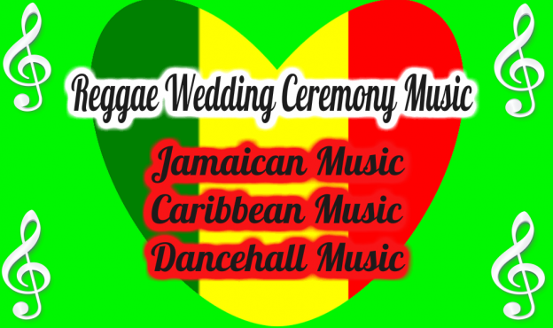 Reggae Wedding Ceremony Music