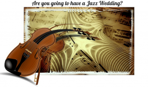 Jazz Wedding Ceremony Music