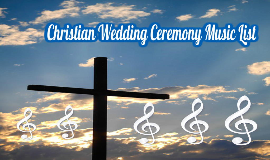 Christian Wedding Ceremony Songs By DJ Jacky B