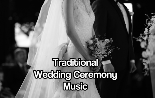 Traditional Wedding Ceremony Music