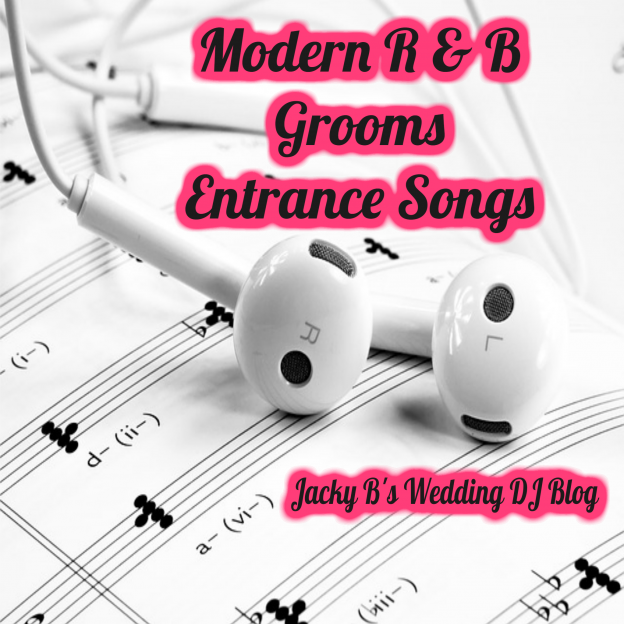 Modern R & B Grooms Entrance Songs
