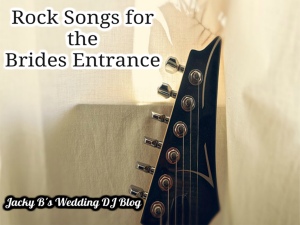 Rock Songs For The Brides Entrance