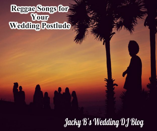Reggae Songs for Your Wedding Ceremony Postlude