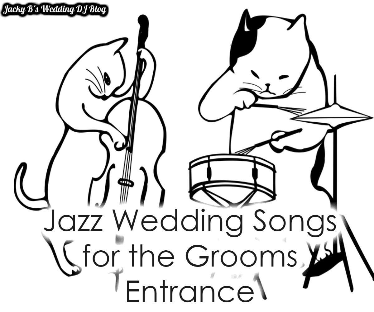 Jazz Wedding Songs For The Groom's Entrance At Your Wedding