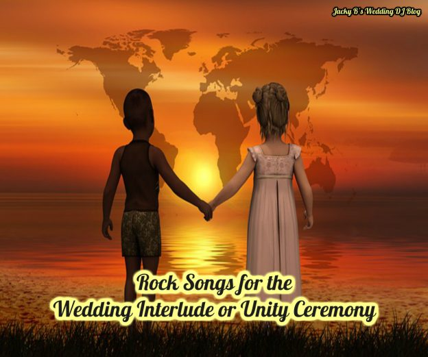 Rock Songs for the Wedding Ceremony Interlude or Unity Ceremony