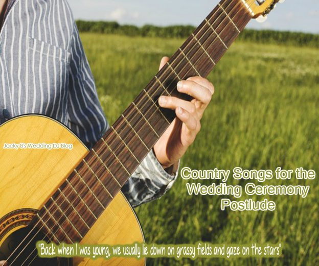 Country songs for the wedding ceremony postlude