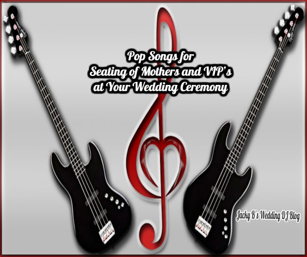 Pop Songs for Seating of Mothers and VIPs