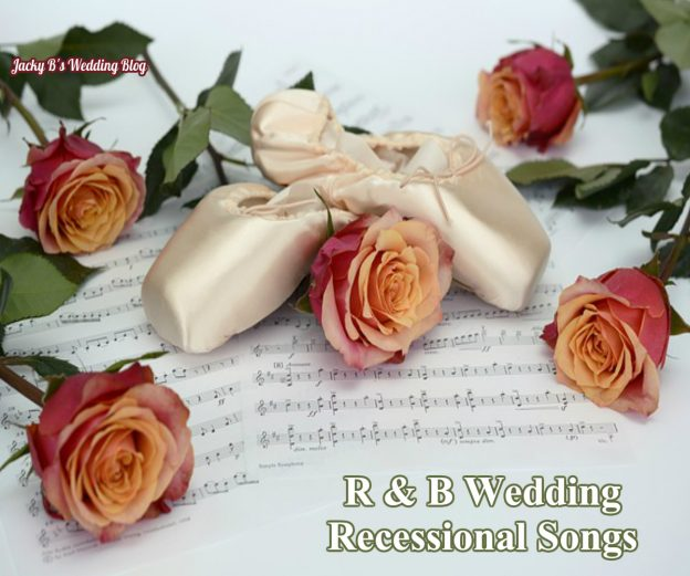 Wedding Recessional Songs 2017.R B Wedding Ceremony Recessional Songs On Wedding Dj Blog