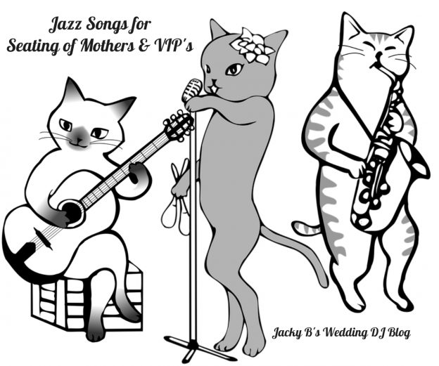 Jazz Songs for Seating of Mothers & VIP's