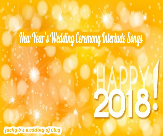 New Years Wedding Ceremony Interlude Unity Songs