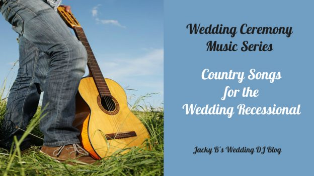 Country Songs for Wedding Recessional